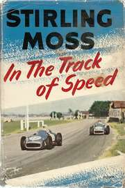 STIRLING MOSS - In The Track of Speed