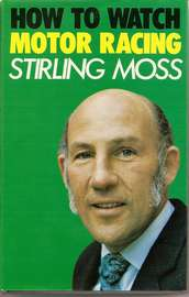 STIRLING MOSS - HOW TO WATHC MOTOR RACING""